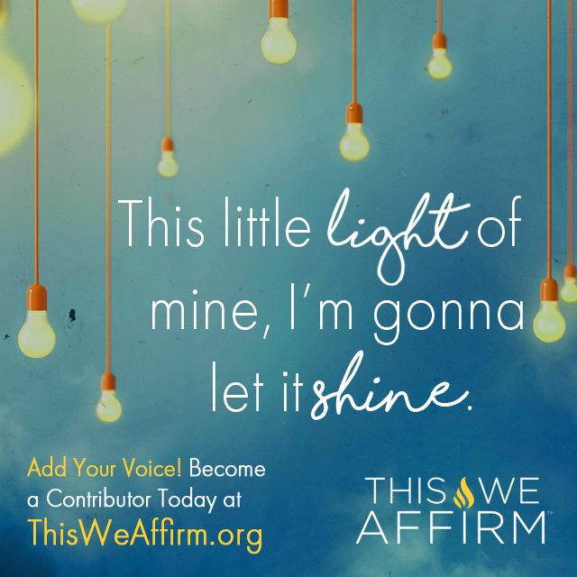 This Little Light of Mine | This We Affirm